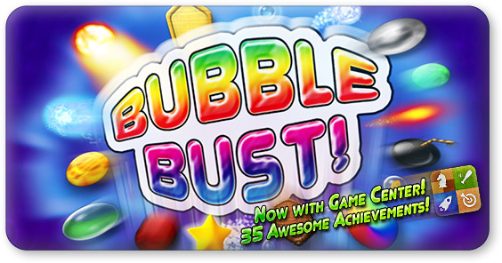 Bubble Bust!